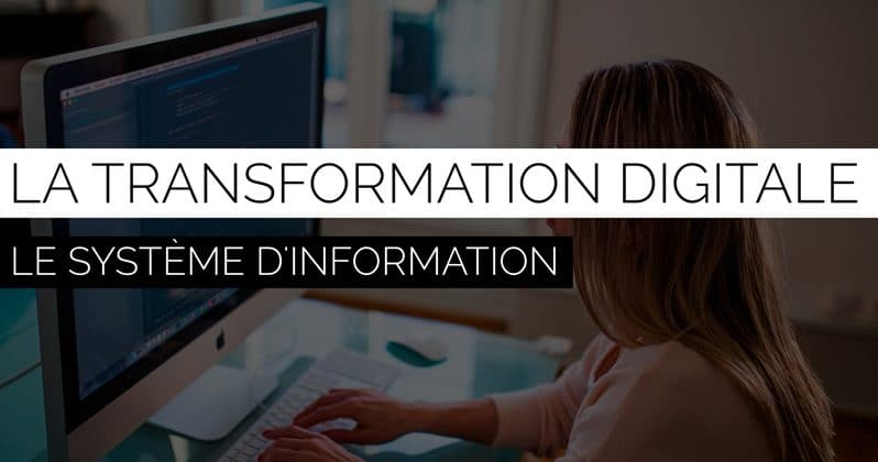 système d'information transformation digitale