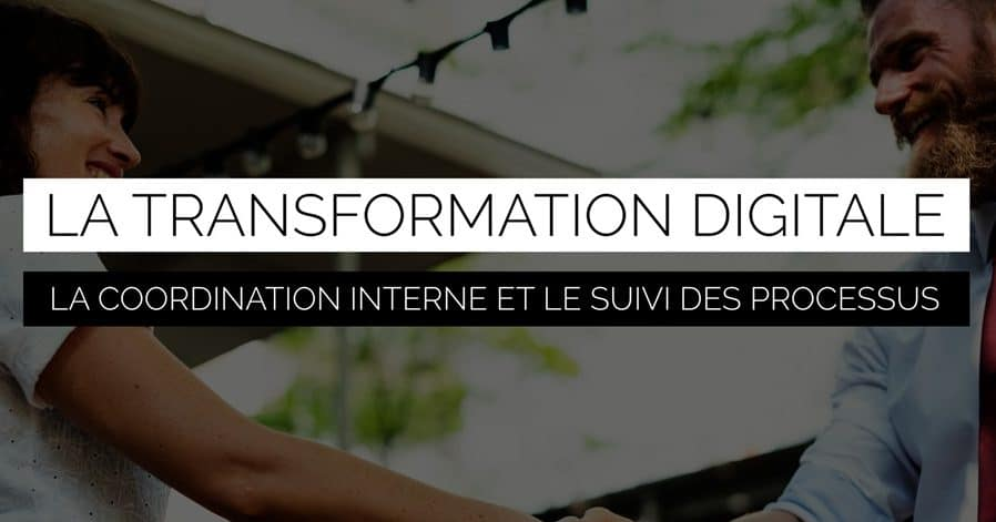 transformation digitale : coordination et processus